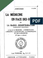 Turenne Louis La Medecine en Face Des Ondes