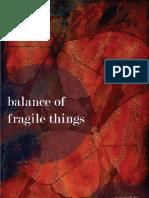 Balance of Fragile Things