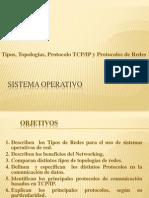 1.1) Sistema Operativo. Tipos, Topologías y Protocolos de Redes