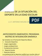 ANÁLISIS DE LA SITUACIÓN DEL DEPORTE EN LA EDAD ESCOLAR