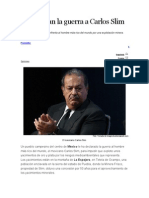 Le Declaran La Guerra a Carlos Slim