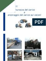 09 Italia Sicurezza Carico Scarico e Fissaggio Del Carico052011