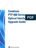 PTP 600 Series Optical Interface Upgrade Guide Phn-2525_000v001 (Optical Interface)
