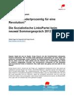 """""""Ich bin hundertprozentig für eine Revolution!""""  Die Sozialistische LinksPartei beim neuwal Sommergespräch 2012"""