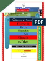 COMO IR DE LA NEGACIÓN A LA GRACIA DE DIOS. (PASTOR, PEDRO MARQUINEZ Q.)
