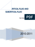 Supercritical Fluid and Subcritical Fluid
