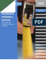 GUIA - Practica Para Cuantificar El ROI_SOA_Arquitectura Orientada Servicios