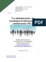 Factor tecnológico y su influencia en la administración. Rodrigo García