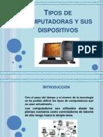 Presentacion Tipos de Computadoras y Sus Dispositivos