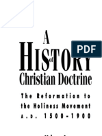 David K. Bernard a History of Christian Doctrine Volume 2, The Reformation to the Holiness Movement a. D. 1500-1900 1995