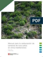 Manual para la restauración de canteras de roca caliza en clima mediterráneo