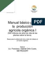 Manual básico para la producción agrícola orgánica - Volume 1