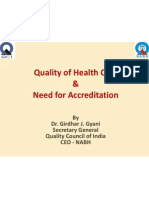 Quality in Healthcare and Need for Accreditation