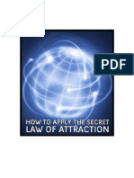 The Secret Law of Attraction How to Apply