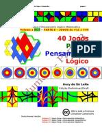 Jogos Para o Pensamento Lógico -  Parte B - JLOGC #21 a #40
