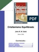 John R. W. Stott - Cristianismo Equilibrado