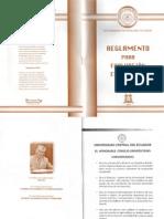 Reglamento para la Evaluación Estudiantil e Instructivo para la pasantía de estudiantes de equipo de investigación