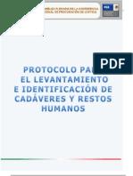 PROTOCOLO PARA EL LEVANTAMIENTO E IDENTIFICACIÓN DE CADÁVERES Y RESTOS HUMANOS.Norm[2]