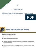 Narrow Gap Fcaw