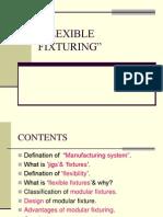 Flexible Fixturing