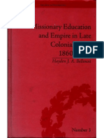Missionary Education and Empire in Late Colonial India 1860-1920 - Hayden J. a. Bellenoit