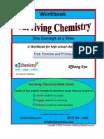 Surviving Chemistry