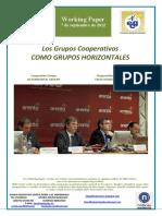 Los Grupos Cooperativos COMO GRUPOS HORIZONTALES (Es) Cooperative Groups AS HORIZONTAL GROUPS (Es) Kooperatiben Taldeak TALDE HORIZONTAL GISA (Eus)