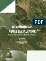 O Caminho das Águas em Salvador