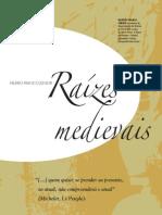 Raízes medievais do Brasil