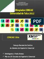 XIV Olimpiadas CONCAIC U Talca 2012