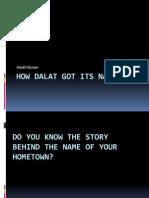 How Dalat Got Its Name