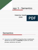 Lexicology III - Semantics