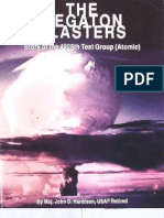 Maj. John D. Hardison - The Megaton Blasters. Story of the 4925th Test Group (Atomic) (1990)