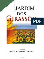 O Jardim dos Girassóis - Lygia Barbiére Amaral