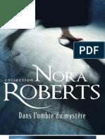 Dans l'Ombre Du Mystere - Roberts