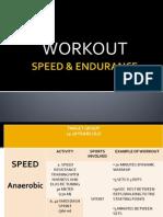 Speed & Endurance Dapj Style
