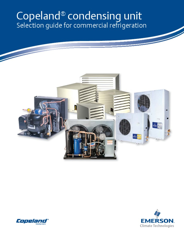 5Copeland Selection Guide Condensing Unit