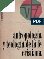 Sebastian, Fernando - Antropologia y Teologia de La Fe Cristiana