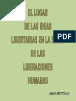 El Lugar de Las Ideas Libertarias en La Serie de Las Liberaciones Humanas
