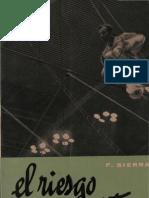 Sierra, f - El Riesgo de Ser Cristiano