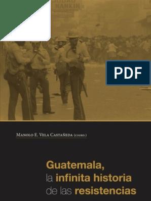 Las La Guatemala Infinita De Historia Resistencias mwNy8Pvn0O