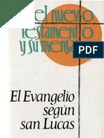 Stoger, Alois - El Evangelio Segun San Lucas 02
