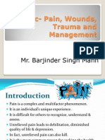 Pain, wound, trauma and management