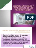 Control de Fluidos y Tratamiento de Los Tejidos Blandos dentales