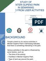 Study Of Menteri Supeno Park in Semarang Viewed From User Activity