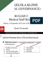 Dody Firmanda 2012 - Materi Kuliah Clinical Governance (2 dari 16)