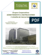 Grupos Cooperativos. SOMETIMIENTO A INSTRUCCIONES Y CESIÓN DE FACULTADES (Es) Co-operative Groups. SUBMISSION TO INSTRUCTIONS AND TRANSFERS OF COMPETENCES (Es) Kooperatiben Taldeak. AGINDUPEAN JARTZEA ETA ESKUMENAK LAGATZEA (Es)