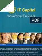 It Capital Instrumentos de Liquidez