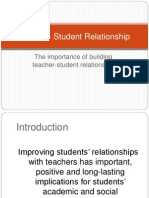 4.Teacher- Student Relationship