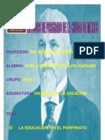 La Educacion en La Epoca de Porfirio Diaz Karla